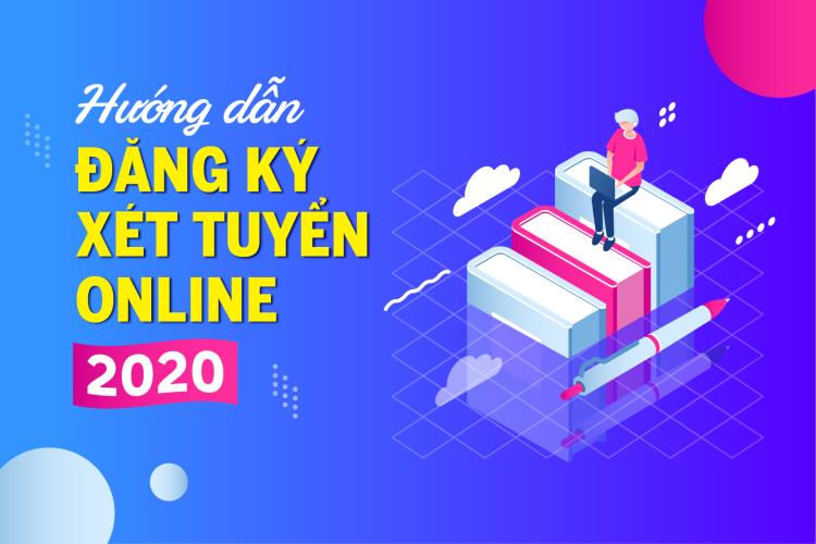Hướng dẫn đăng ký xét tuyển 2020.